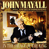 John Mayall: In the Palace of the King