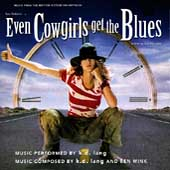 k.d. lang: Even Cowgirls Get the Blues