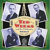 Ted Weems: The Complete, Vol. 2 *
