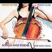 Glass: Songs and Poems for Solo Cello, etc / Sutter, et al