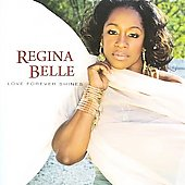 Regina Belle: Love Forever Shines