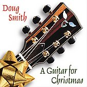 Doug Smith: A Guitar for Christmas