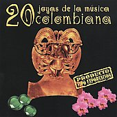 Various Artists: 20 Joyas de la Musica Columbiana