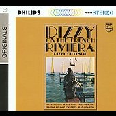 Dizzy Gillespie: Dizzy on the French Riviera [Digipak]