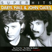 Daryl Hall & John Oates: Super Hits, Vol. 2
