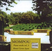 Mompou: Piano Works, Vol. 3
