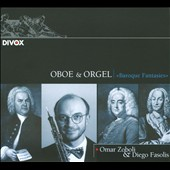 Oboe & Orgel: Baroque Fantasies