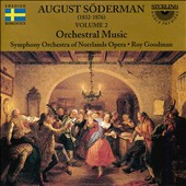 August Söderman: Orchestral Music, Vol. 2