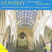 S.S. Wesley: The Complete Organ Works