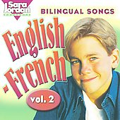 Sara Jordan: Bilingual Songs: English-French, Vol. 2 *