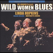 Linda Hopkins: Wild Women Blues