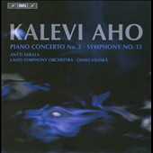 Kalevi Aho: Piano Concerto No. 2; Symphony No. 13