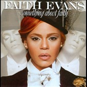 Faith Evans: Something About Faith