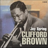Clifford Brown (Jazz): Joy Spring [Proper Box]
