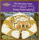Fong Naam: Sleeping Angel: Thai Classical Music