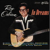 Roy Orbison: In Dreams: Greatest Hits