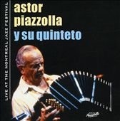 Astor Piazzolla: Montreal