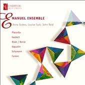 Emanuel Ensemble Plays Piazzolla, Gaubert, Bizet, Borne