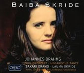 Johannes Brahms: Violin Concerto, Hungarian Dances / Oramo, Lauma Skride, violin