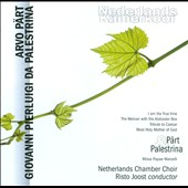 P&auml;rt & Palestrina: Choral Works / Risto Joost, Netherlands Chamber Choir