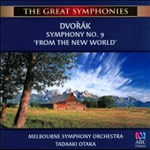 Dvorák: Symphony No. 9, 'From the New World' á/ Melbourne SO; Otaka. 'The Great Symphonies' series