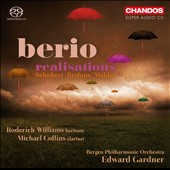 Berio: Realisations; Schubert, Brahms, Mahler / Roderick Williams, Michael Collins