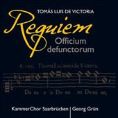 Victoria: Requiem Officium Defunctorum / Georg Grun