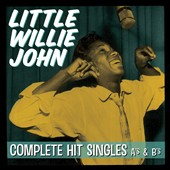 Little Willie John: Complete Hit Singles A's & B's *
