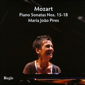 Mozart: Piano Sonatas Nos. 15-18 / Maria Jo&atilde;o Pires, piano