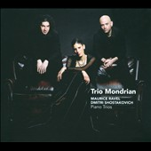 Ravel: Piano Trio in A minor; Shostakovich: Piano Trio no 2, Op. 67 / Trio Mondrian