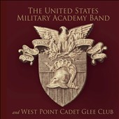 US Military Academy Band and West Point Cadet Glee Club perform Rossini, Turlet, Sousa, Howe, Shipman et al.