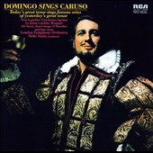 Placido Domingo Sings Caruso