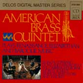 Music of Renaissance, Baroque / American Brass Quintet