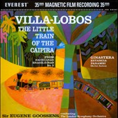 Villa-Lobos: The Little Train of the Caipira; Ginastera: Estancia; Panambi