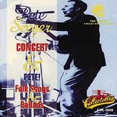 Pete Seeger (Folk Singer): Pete Seeger Concert/Pete! Folk Songs and Ballads