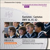 Bach: Cantatas for Advent Nos. 36, 61 & 62 / St Thomas Boys Choir, Georg Christoph Biller, Paul Bernewitz