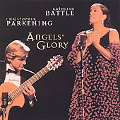 Angels' Glory / Kathleen Battle, Christopher Parkening