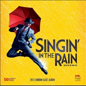 Singin' in the Rain [2012 London Cast]