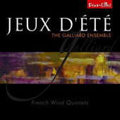 'Jeux d'été' - French Wind Quintets: Works of Milhaud, Françaix, Pierne et al. / The Galliard Ensemble