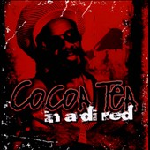 Cocoa Tea: In a Di Red *