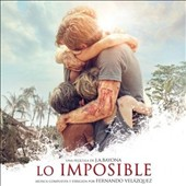 Fernando Velázquez: Lo Imposible [Original Soundtrack]