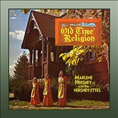 Marlene Hershey: Old Time Religion