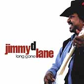 Jimmy D. Lane: Long Gone