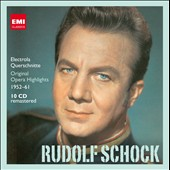 Rudolf Schock: Electrola Querschnitte - Original Opera Highlights 1952-61 / 10 remastered CDs