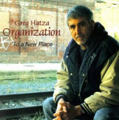 Greg Hatza: To a New Place