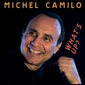 Michel Camilo: What's Up? *