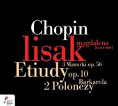 Chopin: Etudes, Op. 10; Polonaise, Opp. 40/2; Op. 71/3; Mazurka, Op. 56; Barcarolle, Op. 60 / Magdalena Lisak, piano