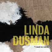 Linda Dusman (b.1956): I Need No Words / E. Michael Richards, clarinet; Shannon Wettstein, piano; Wendy Salknd, voice