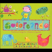 Marta Gomez: Coloreando: Traditional Songs For Children In Spanish [Digipak]