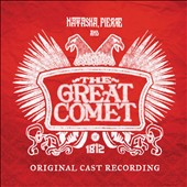 Natasha, Pierre and the Great Comet of 1812 [Original Cast Recording]